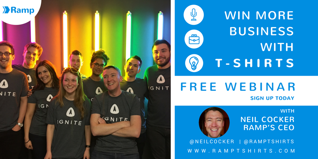 Win more business with t-shirts. Free webinar with Ramp's CEO, Neil Cocker.